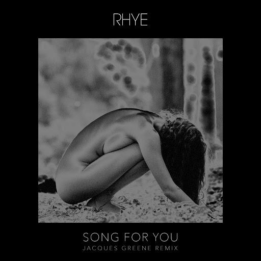 Rhye альбом Song For You (Jacques Greene Remix)