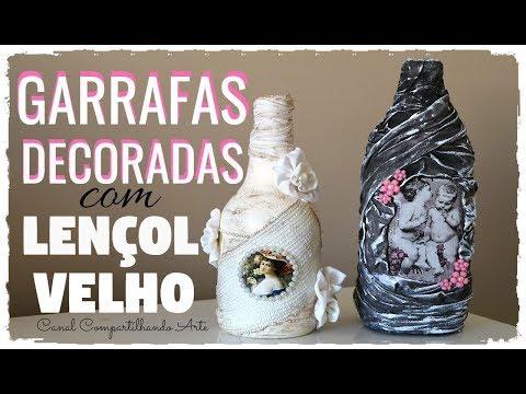 GARRAFAS DECORADAS COM LENÇOL VELHO - DIY Artesanato do Compartilhando Arte Do lixo ao luxo