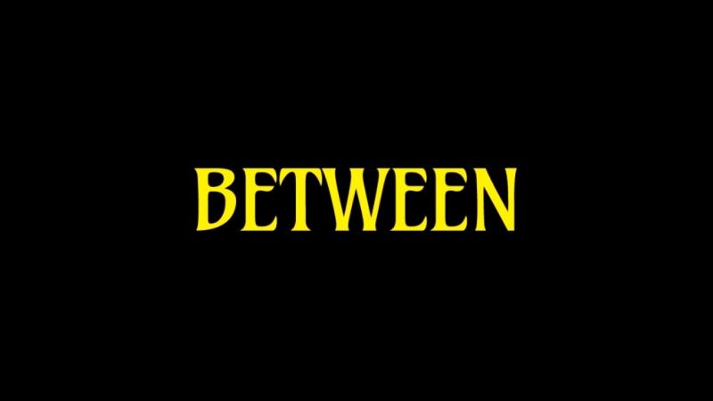 Between(trailer)