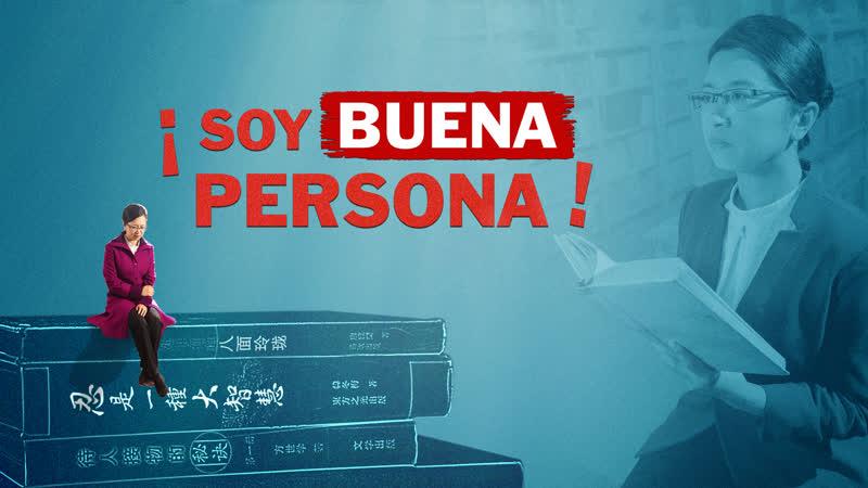 Película cristiana completa en español | ¡Soy buena persona! ¿Qué es una buena persona de verdad?