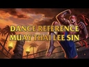Muay Thai Lee Sin Dance Reference - Ong Bak - Tony Jaas Training