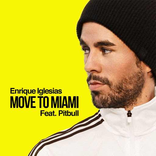 Enrique Iglesias альбом MOVE TO MIAMI