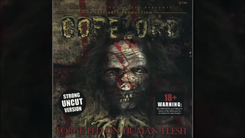 Gorelord (NOR) - Force Fed on Human Flesh-2001