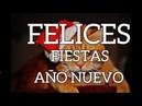 Felices Fiestas y Prospero Año Nuevo lleno de felicidad y muchas bendiciones