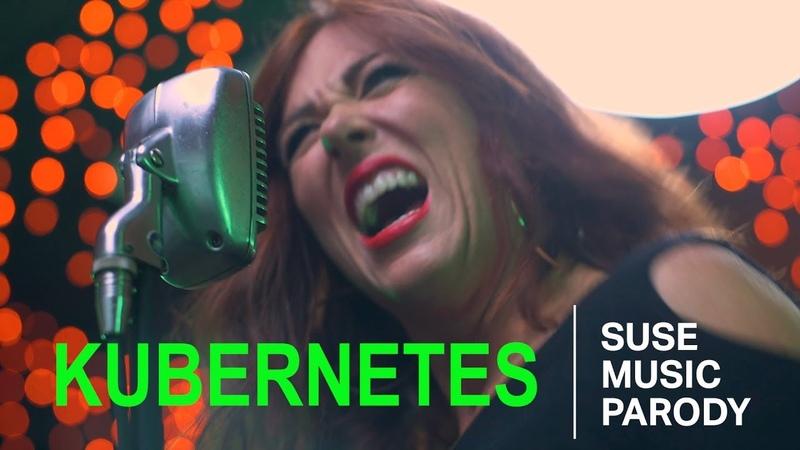 KUBERNETES - A SUSE Music Parody
