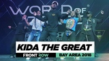 Kida The Great FrontRow World of Dance Bay Area 2018 #WODBAY18