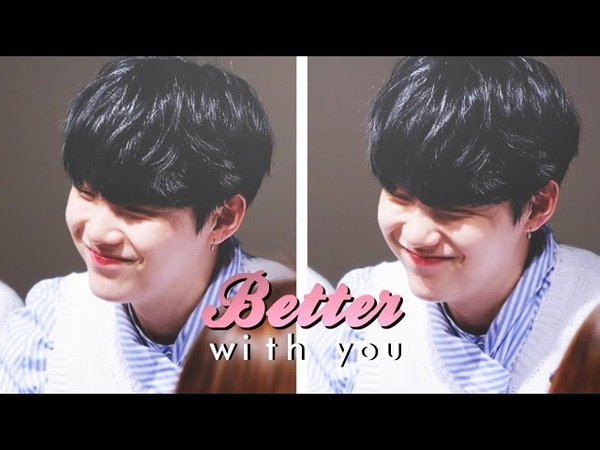 Yoongi » Better with You