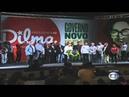 O povo não é bobo abaixo a Rede Globo Discurso de Dilma