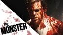 Dexter THE MONSTER