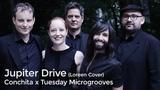 Conchita x Tuesday Microgrooves - Jupiter Drive (Loreen Cover)