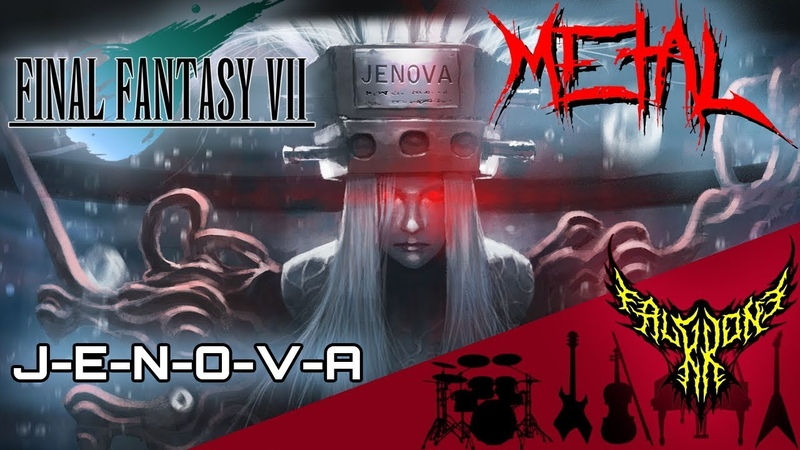 Final Fantasy VII J E N O V A Intense Symphonic Metal Cover