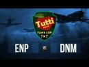 TUTTI CUP | 7x7 | ENP vs. DNM