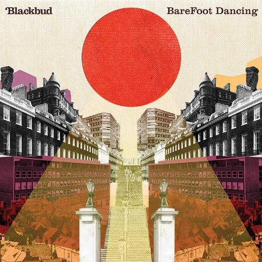 BlackBud альбом Barefoot Dancing