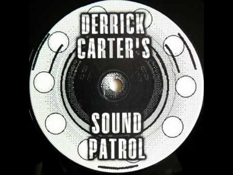 Derrick Carter's Sound Patrol I'm Sorry (Clairvoyage) from The Music E.P.