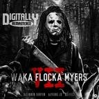 Waka Flocka Flame альбом Waka Flocka Myers 7