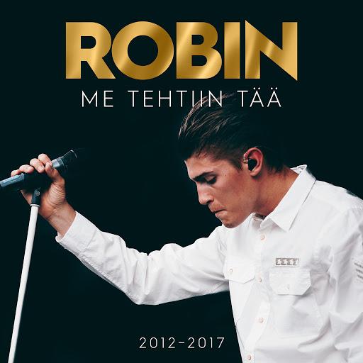 ROBIN альбом Me Tehtiin Tää 2012–2017