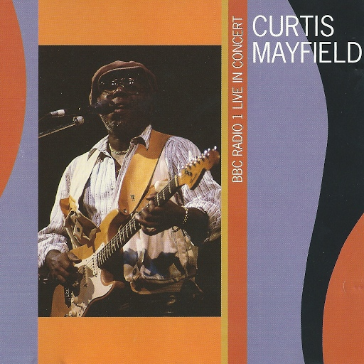 Curtis Mayfield альбом Live In Concert 1990