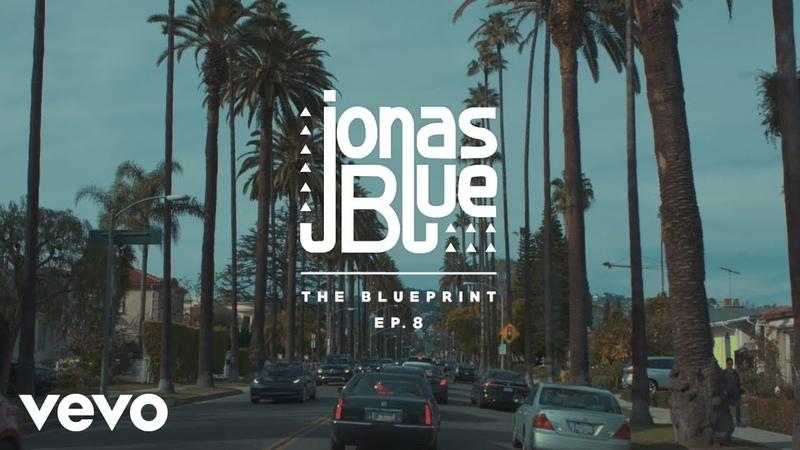 Jonas Blue - The Blueprint EP 8