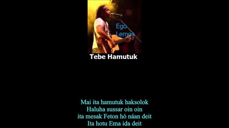 TIMOR LESTE Top Singer- Ego Lemos- Tebe Hamutuk [Lyric]