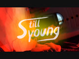 ПРЕМЬЕРА: Still Young - Не такой как они (Live)