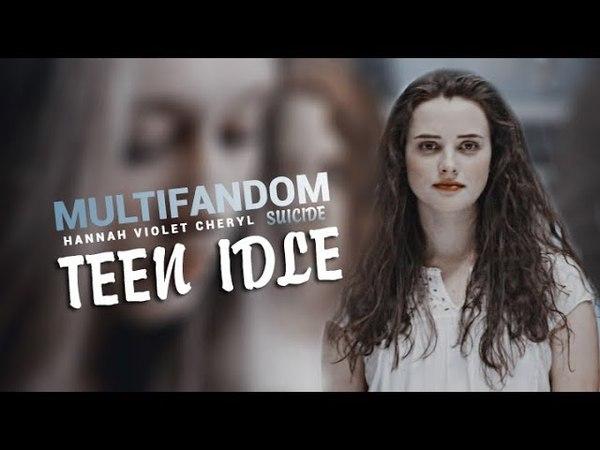 Sad Multifandom | Teen Idle