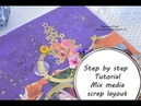 Step by step Tutorial Mix Media scrap layout with LuxArt and Scrap Chip by Ragozina Olga