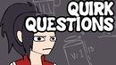 Quirk Questions (My Hero Academia)