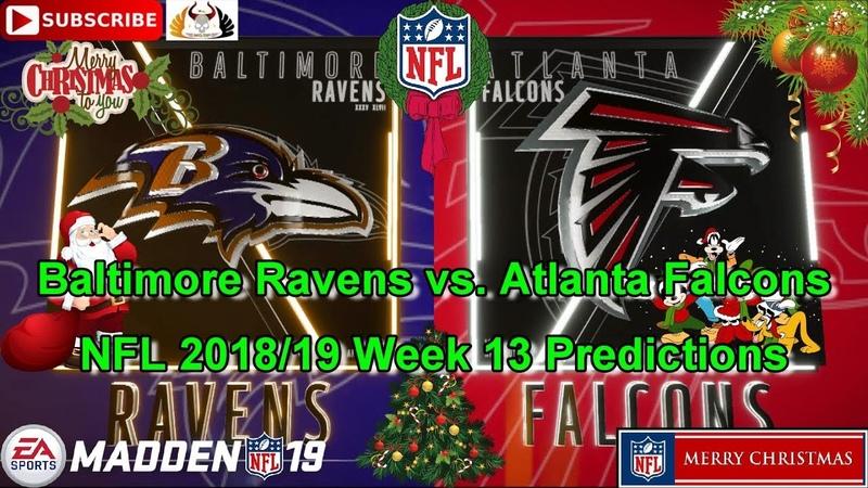 Baltimore Ravens vs. Atlanta Falcons | NFL 2018-19 Week 13 | Predictions Madden NFL 19