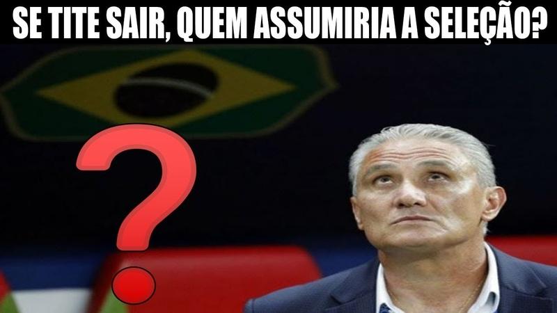 Se Tite sair da seleção, quem seria o treinador? Renato Gaúcho seria uma boa?