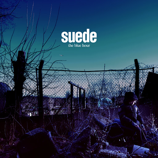 Suede альбом Don't Be Afraid If Nobody Loves You