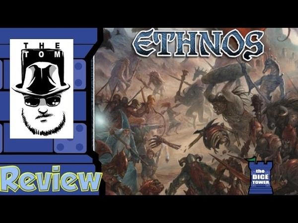 Обзор настольной игры Ethnos (Этнос) от Tom Vasel