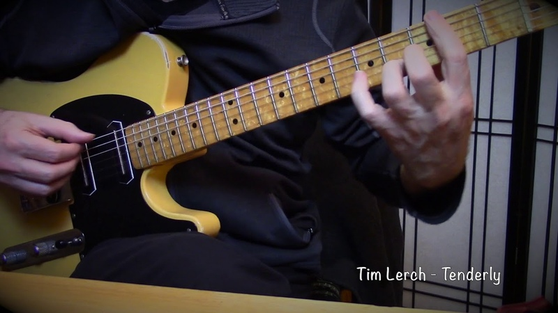 Tim Lerch - Tenderly Solo Guitar