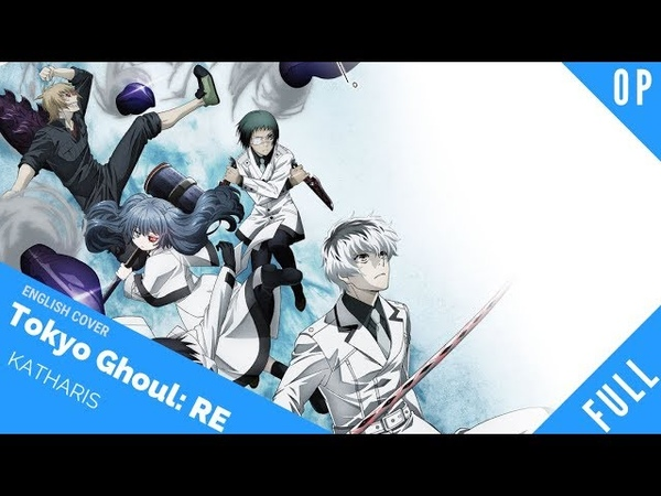 「English Cover」Tokyo Ghoul:Re OP 2 Katharsis FULL Ver.【Sam Luff】- Studio Yuraki