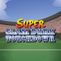 Super Slam Dunk Touchdown