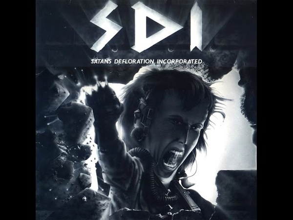 S.D.I. - Satans Defloration Incorporated [Full CD 1986]