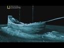 Корабль Призрак Воскрешение Документальный National Geographic
