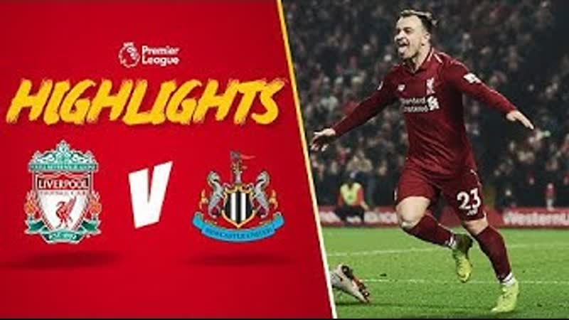 Highlights Liverpool 4-0 Newcastle United | Boxing Day belter from Lovren