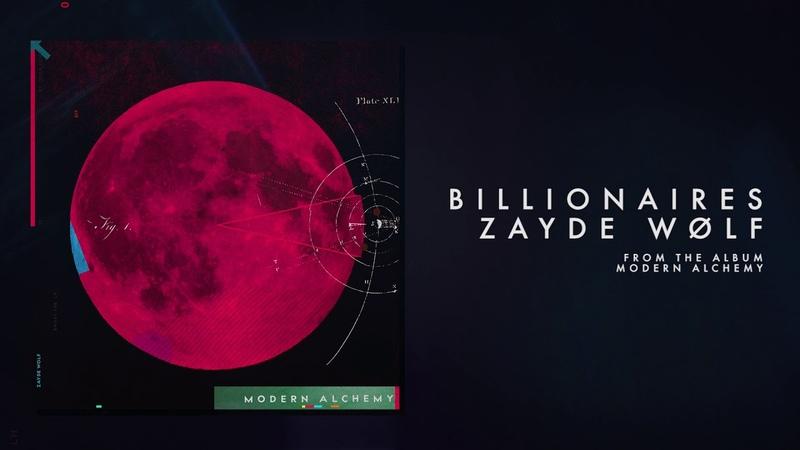 ZAYDE WOLF - BILLIONAIRES (Official Audio)