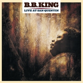 B.B. King альбом Live At San Quentin