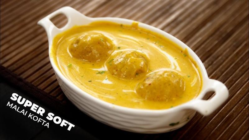 Malai Kofta Recipe Creamy Soft Kofta in Yellow Gravy Restaurant Style CookingShooking