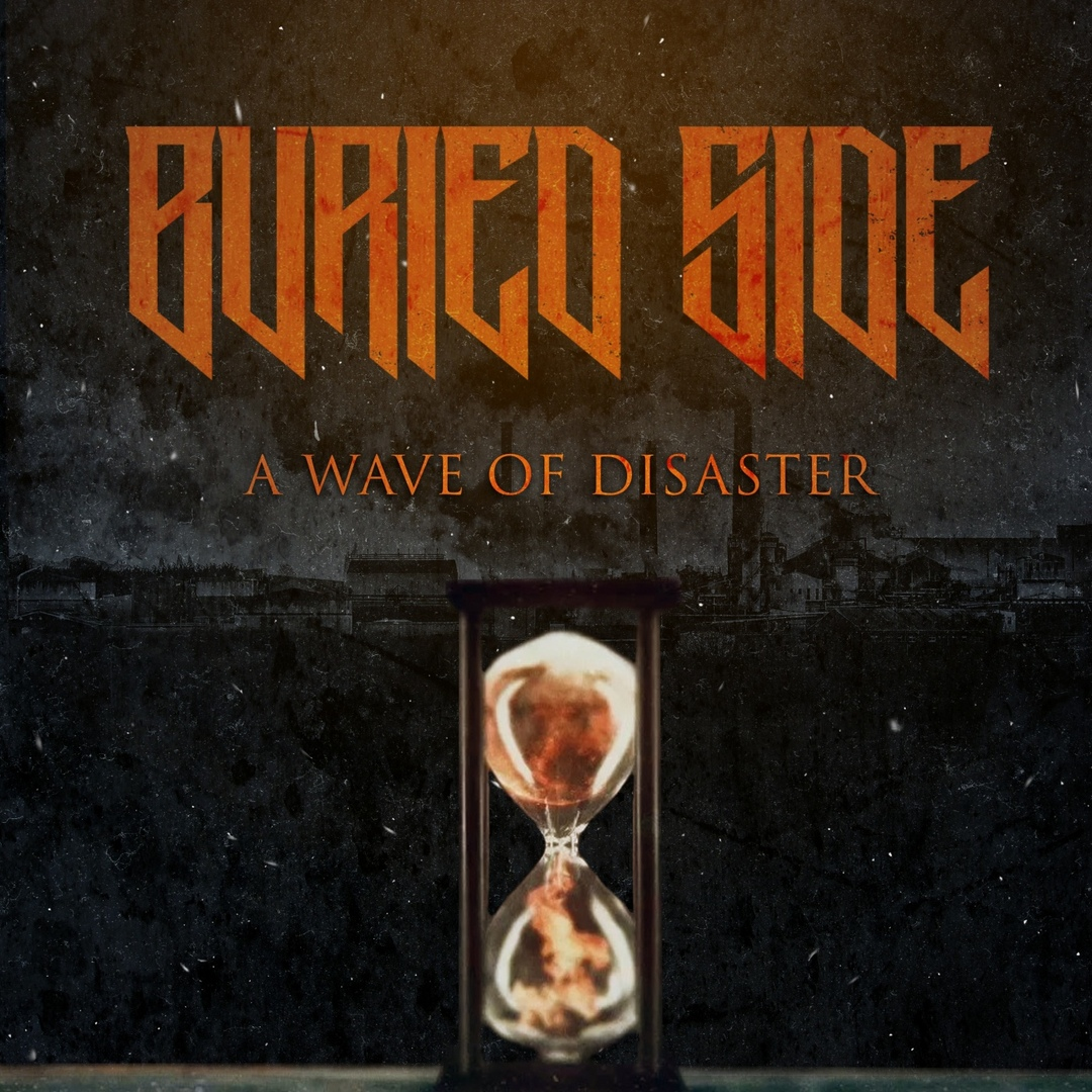 Buried Side - A Wave Of Disaster [single] (2018)