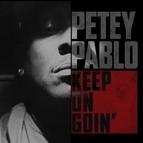 Petey Pablo альбом Keep on Goin'