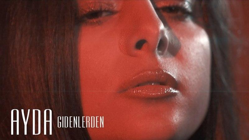 Ayda • GIDENLERDEN • 2018 (Mustafa Sandal Cover)