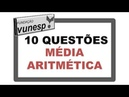 Concurso Público Média aritmética Simples Vunesp Questões Resolvidas