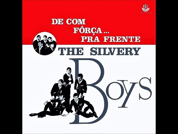 The Silvery Boys - De Com Fôrça...Pra Frente (1967) (BRAZIL, Garage, Psychedelic Rock)