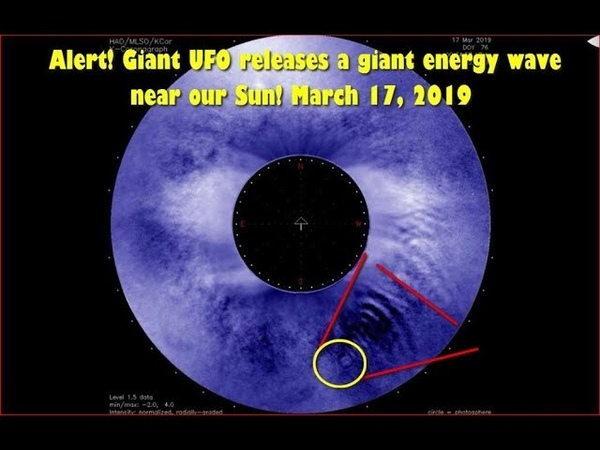 Alert! Giant UFO releases a giant energy wave near our Sun! March 17, 2019