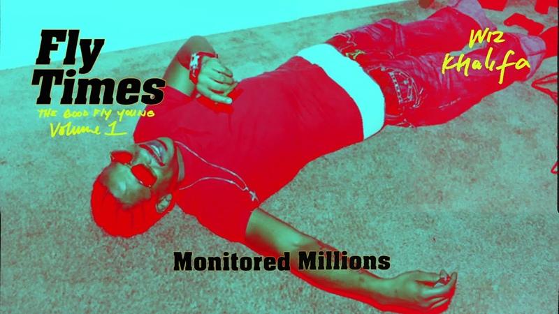 Wiz Khalifa - Monitored Millions