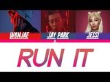 Jay Park - Run It Lyrics (feat. Woo Wonjae and Jessi) ROMHANENG