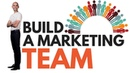 How To Build a Dream Marketing Team From Scratch