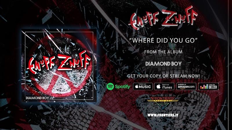 Enuff Z Nuff - Where Did You Go